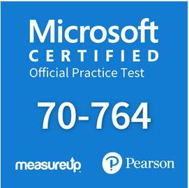 Microsoft Certified Official Practice Test 70-764 MeasureUp