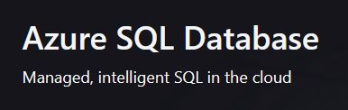 Microsoft Azure SQL Database Managed, Intelligent SQL in the Cloud text